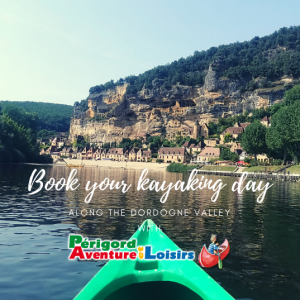 a nice kayaking ride on dthe dordogne valley at La Roque Gageac